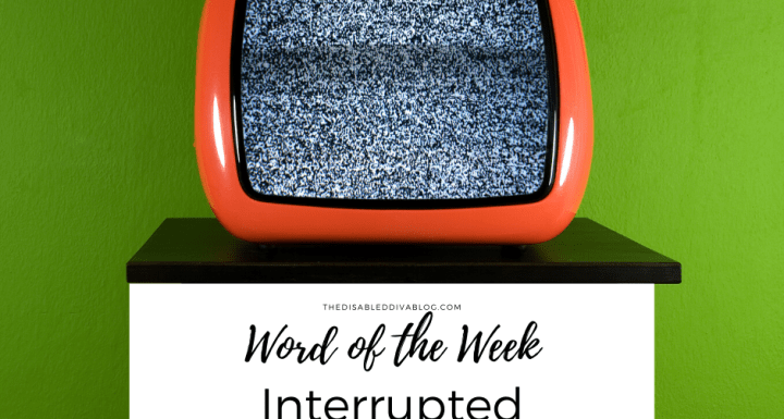 Word of the Week Interrupted
