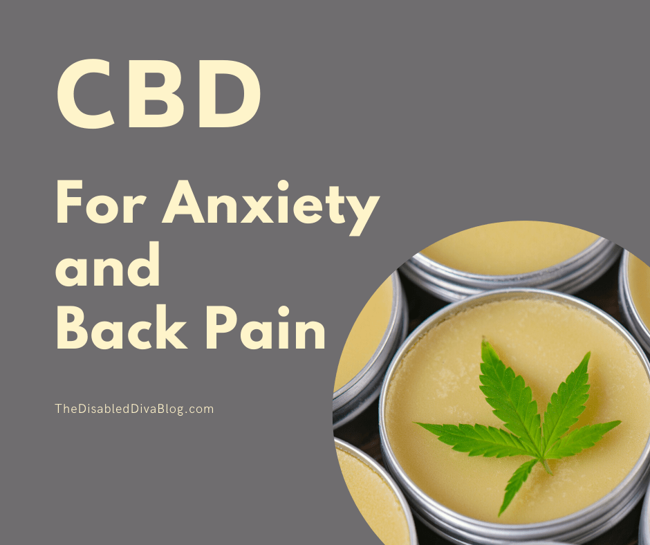 CBD for Anxiety and Back Pain