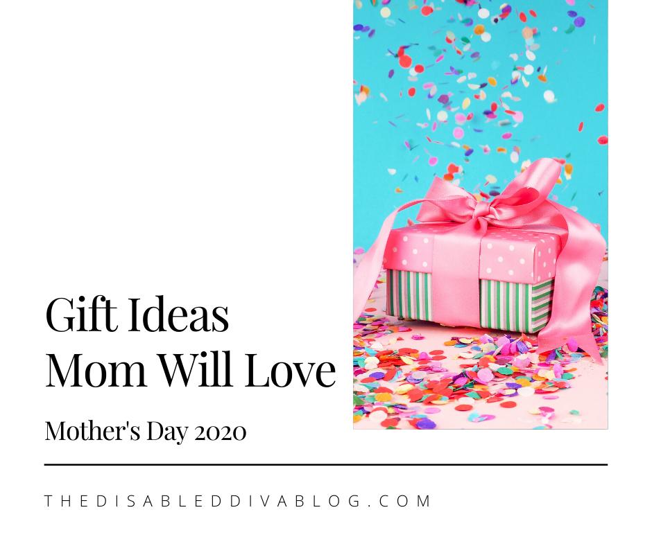 Gift Ideas Mom Will Love