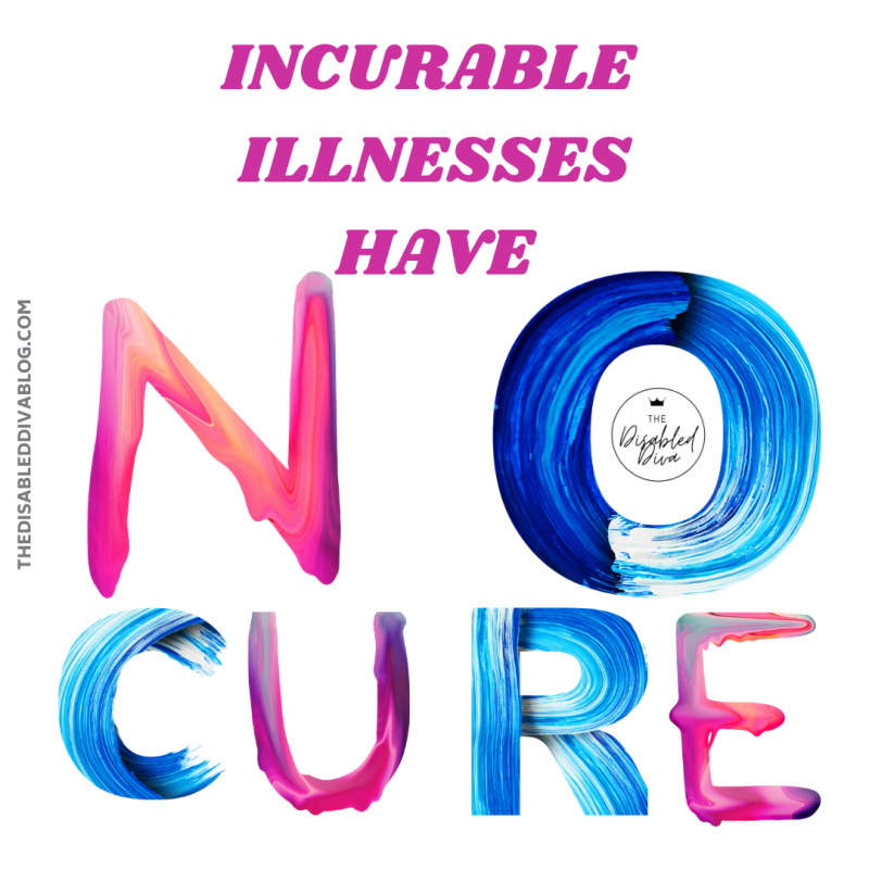Incurable illnesses have NO CURE! Do you feel like friends and family are always trying to cure you of your chronic illness? How to easily explain what treatments for autoimmune arthritis, fibromyalgia, MS, etc. actually do.