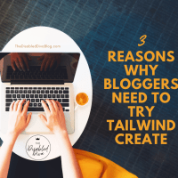 3 Reasons Why Bloggers Need To Try Tailwind Create