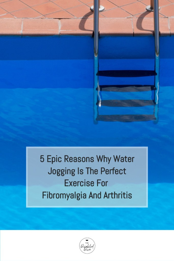 Could water jogging be the safest form of exercise for people with fibromyalgia and arthritis? Find out why it is The Disabled Diva's favorite workout, plus five reasons she thinks it is the best for chronic pain patients.