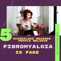 5 Scandalous Reasons People Believe Fibromyalgia is Fake