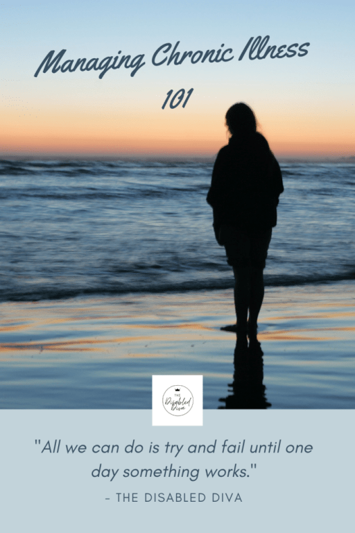 """Managing chronic illness 101: """"All we can do is try and fail until one day something works"""" ~The Disabled Diva Find out why her latest fibromyalgia and psoriatic arthritis pain management failure gives her hope."""