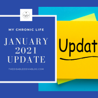 My Chronic Life - January 2021 Update - Living With Fibromyalgia And Psoriatic Arthritis