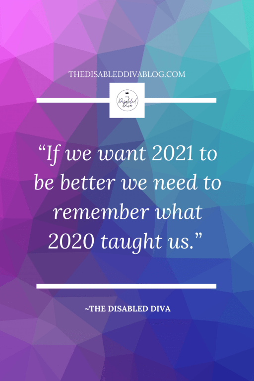 If we want 2021 to be better we need to remember what 2020 taught us. The Disabled Diva's top 20 posts about living with fibromyalgia and autoimmune arthritis will help you live with less pain, make living with chronic illness easier to manage, and find new ways to add some fun.