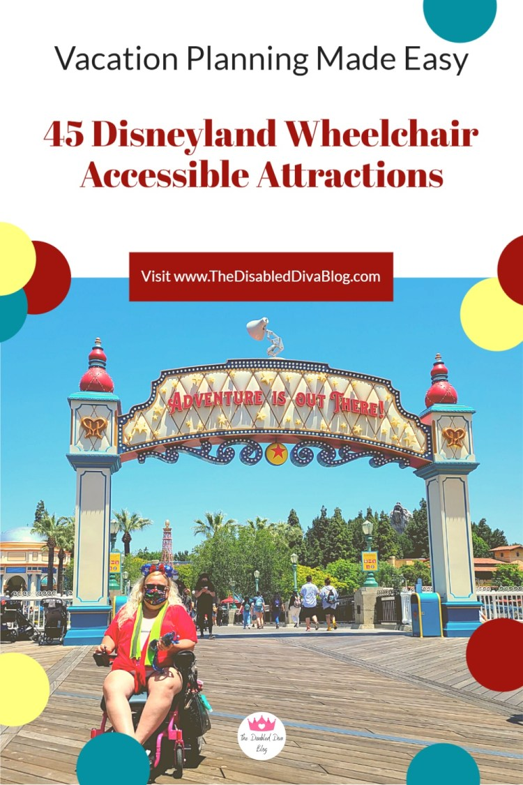 Visiting Disneyland or Disney's California Adventure with a wheelchair can be a stressful experience for someone who has never been there. Heck, there are times it is difficult for wheelchair users who frequent the park often.  This list of wheelchair-accessible rides will make planning your next visit to the happiest place on earth a little easier!