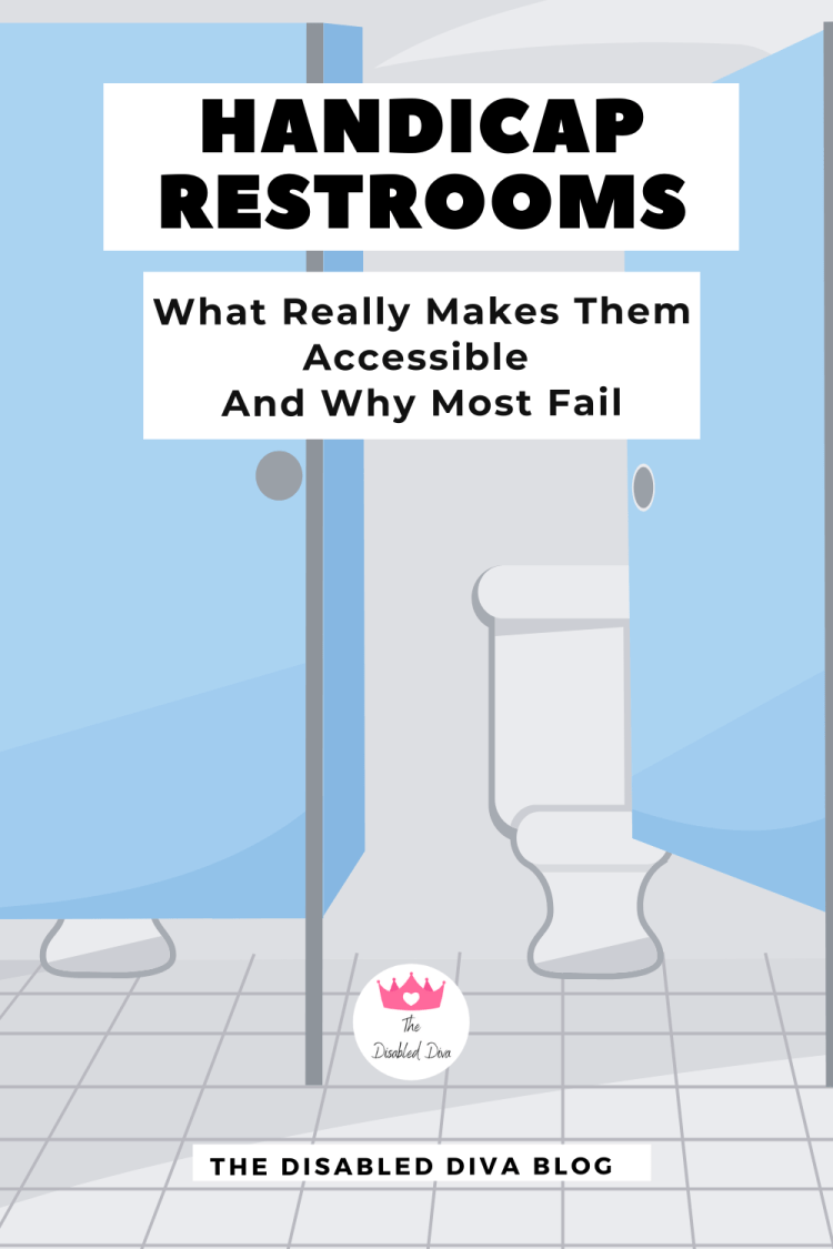 Handicap Restrooms. What really makes them accessible and why most do not really provide wheelchair accessibility.