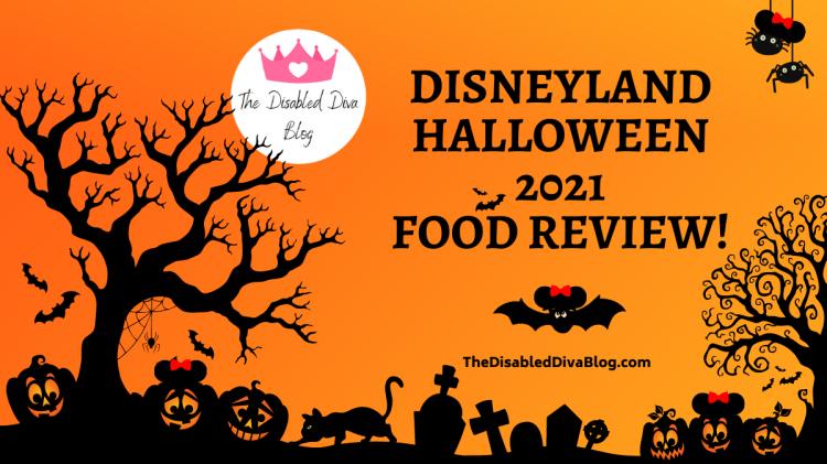 The Disabled Diva reviews Disneyland Halloween treats and food. Seasonal fun for 2021