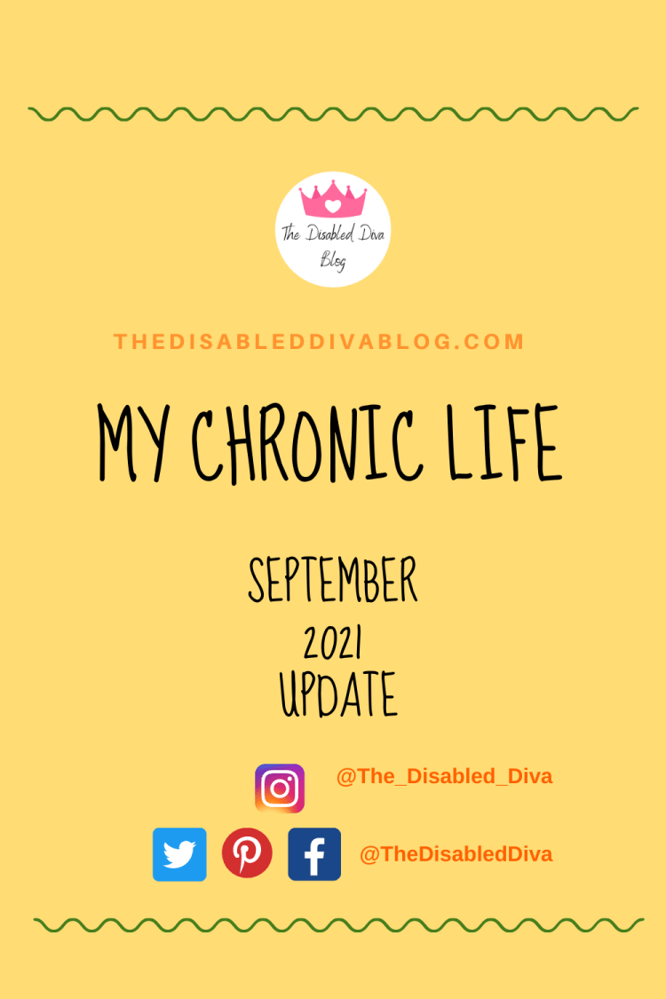 The Disabled Diva shares her chronic life update for September 2021. Life with chronic pain from fibromyalgia, psoriasis, autoimmune arthritis, endometriosis, and surgical errors is anything but boring.