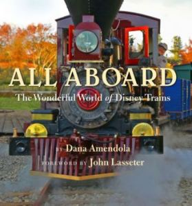 all aboard - the wonderful world of Disney trains