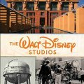 The Walt Disney Studios: A Lot to Remember