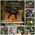 the Disney Driven Life 2016 Disney Christmas Tree Challenge