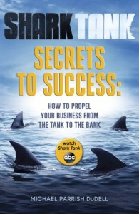Shark Tank Secrets to Success