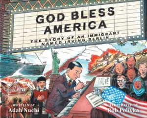 god bless america the story of an immigrant named irving berlin