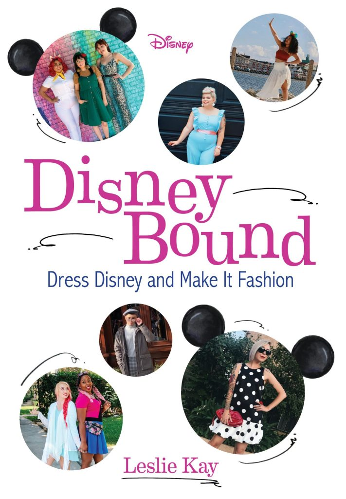 DisneyBound:Dress Disney and Make It Fashion by Leslie Kay (review)