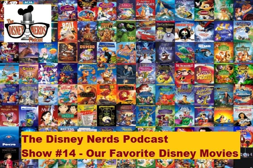 Our Favorite Disney Movies