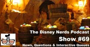 The Disney Nerds Podcast Show #69