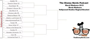 The Disney Nerds Podcast March Madness 2015 - Hollywood Studios Regional Bracket