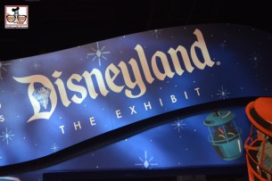 The Disneyland Exhibit - The Disney Archives look at Disneylands 60th Anniversary