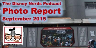 The Disney Nerds Podcast Photo Report - September 2015