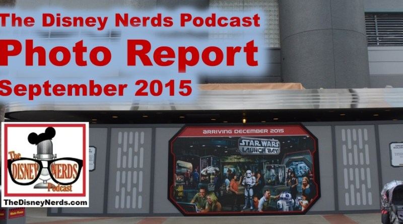 The Disney Nerds Podcast Photo Report - September 2015