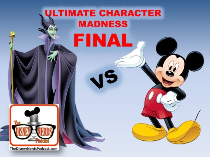 The Disney Nerds Podcast Character Madness - The Ultimate Disney Character