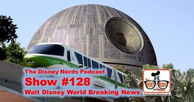 The Disney Nerds Podcast Show #128 - Eds Spring Break Trip and Park News
