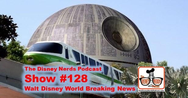 The Disney Nerds Podcast Show #128 - Eds Spring Break Trip and Park News