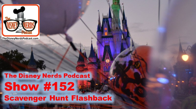 The Disney Nerds Podcast show #152 - Scavenger Hunt Flash Back