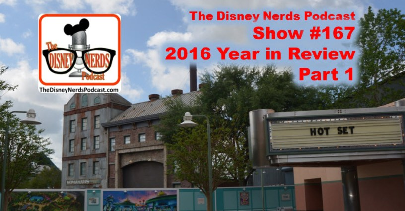 The Disney Nerds Podcast 2016 Year in Review Part 1