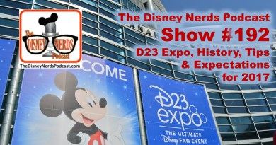 The Disney Nerds Podcast Show #192 - D23 Expo expectations 2017