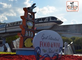 Epcot Food and Wine Festival 2017 Entrance Display - and a Monorail! Nice.