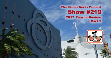 The Disney Nerds Podcast Show #219 - 2017 Year in Review Part 2