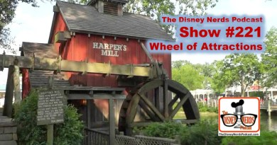 The Disney Nerds Podcast Show #221 - Wheel of Attractions
