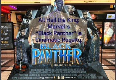 "All Hail the King; Marvel's ""Black Panther"" is Cinematic Royalty. - The Disney Nerds Podcast www.thedisneynerdspodcast.com"
