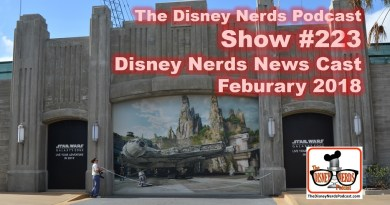 The Disney Nerds Podcast Show #223 - Disney Nerds News Cast February 2018