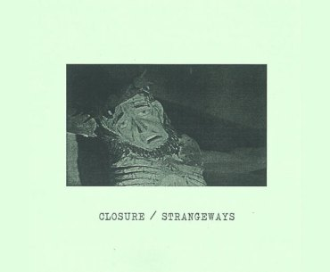 Closure and Strangeways Split Release