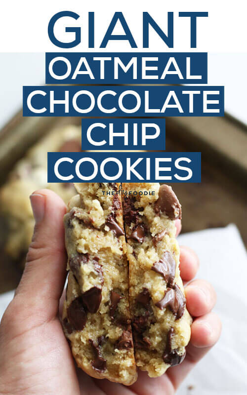 Out Of This World Giant Oatmeal Chocolate Chip Cookies