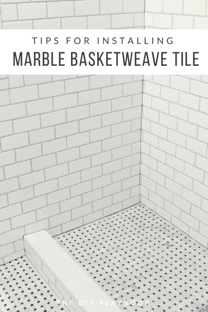 https thediyplaybook com install marble basketweave floor tile