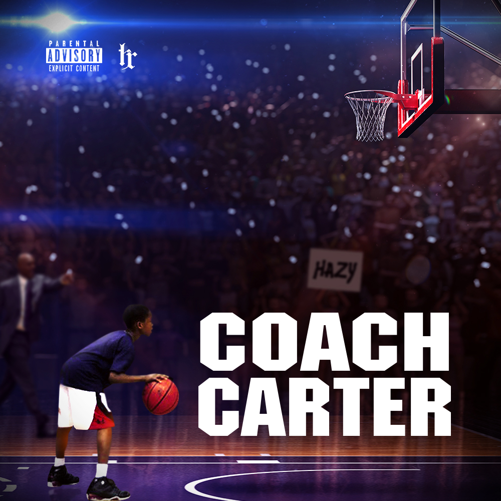 Hazy - Coach Carter EP | July 14th