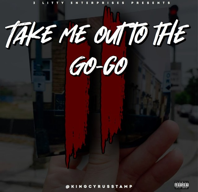 Listen to King Cyrus Project 'Take Me Out To The Gogo 2″