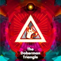 Artist: The Doberman Triangle Album: The Doberman Triangle Genre: IDM/lo-fi/fusion Release Date: 08/08/2014 Album Sampler: http://youtu.be/TIvRq1PHsBw?list=PLhtnycicrjKPODAUszPVRkSNQtHh18voL