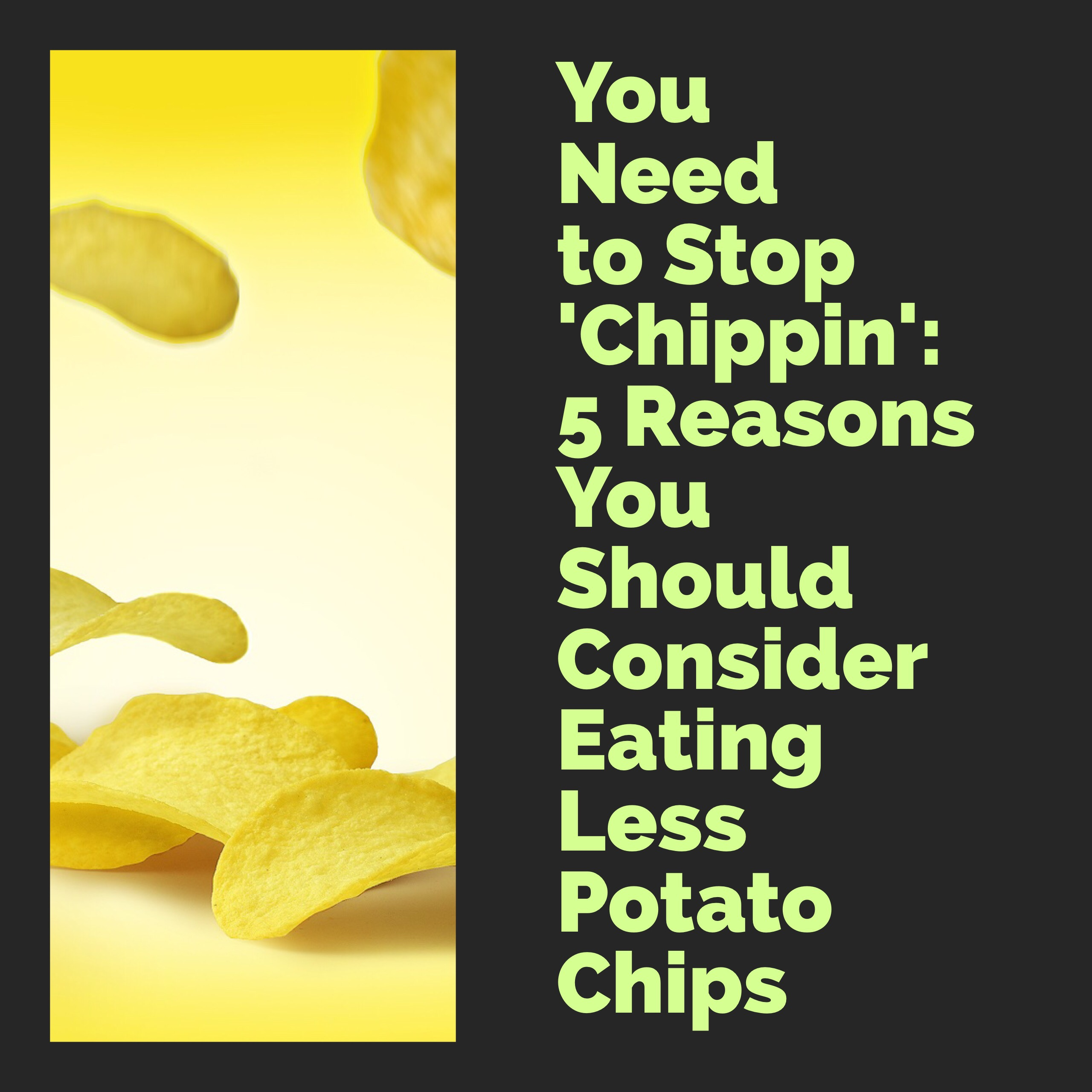 why potato chips are bad for you and may be addictive | doc's kitchen