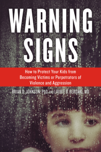 Warning Signs by Dr. Brian D. Johnson and Dr. Laurie Berdahl
