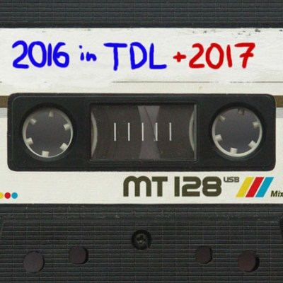 TDL Podcast #16 – Best of TDL 2016, Look to 2017