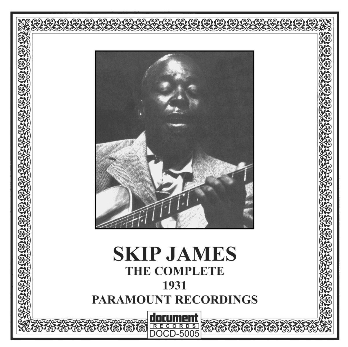 Skip James – I'm So Glad – The  Complete 1931 Recordings