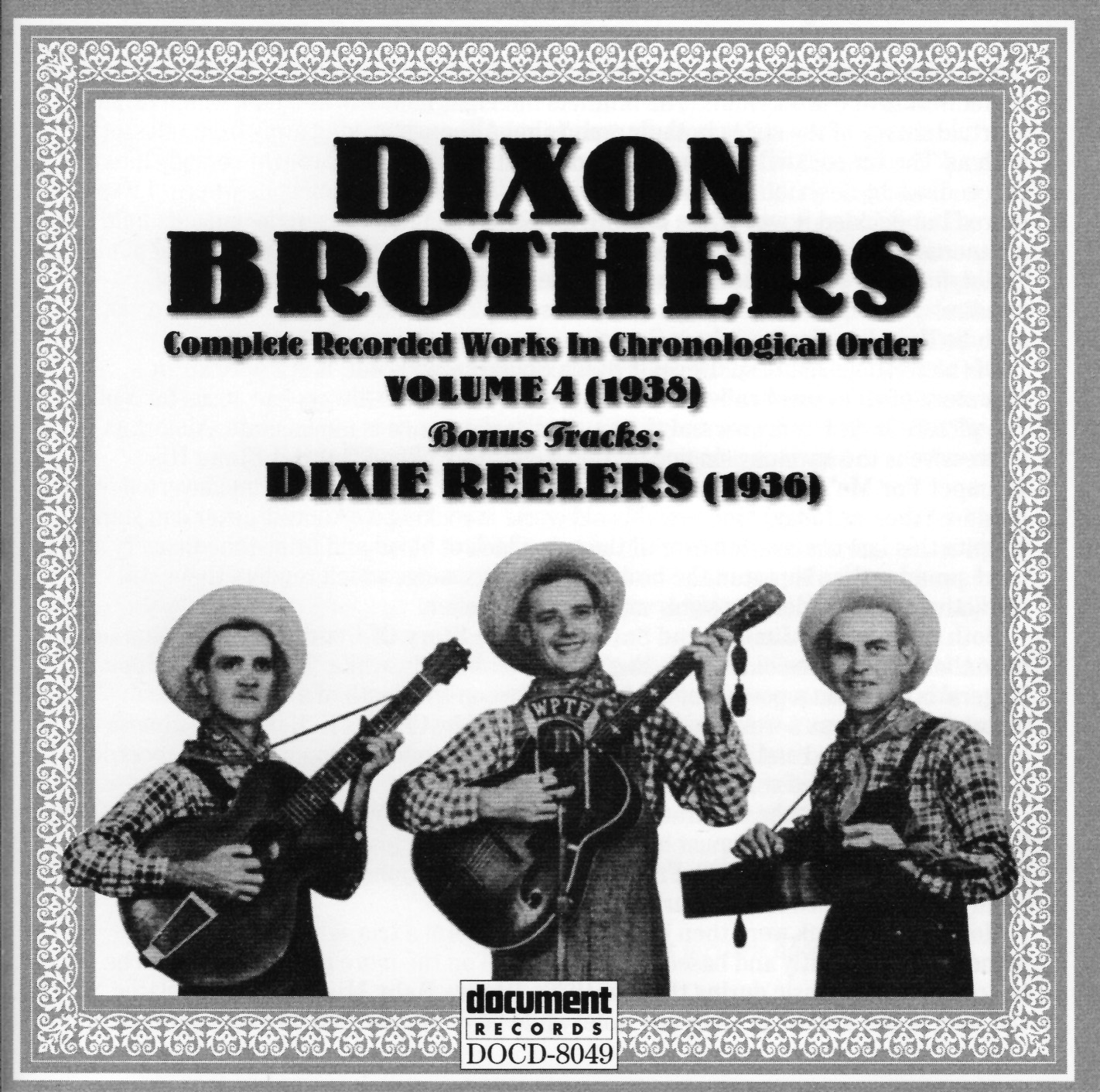 Dixon Brothers Vol  4 (1938) Dixie Reelers (1936) - The