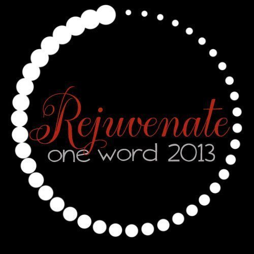 OneWord2013_Rejuvenate