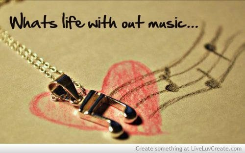 what's life without music?